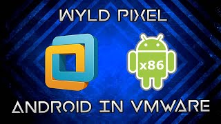 Install Android x86 in VMware.