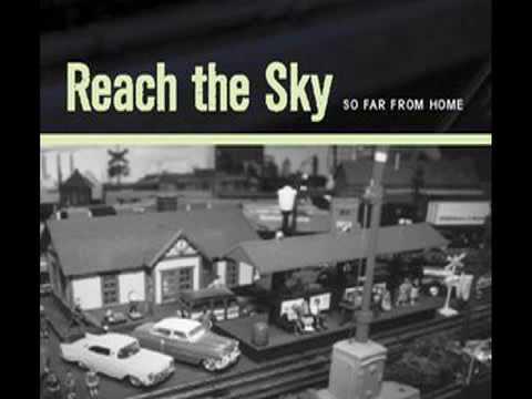 Reach The Sky - She Really Loved You