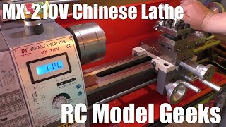 MX-210V 8x16 Chinese Lathe RC Model Geeks