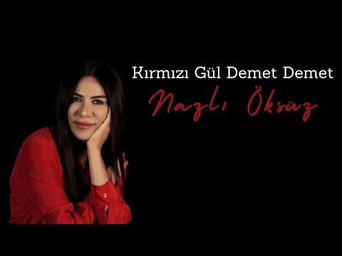 NAZLI ÖKSÜZ - Kırmızı Gül Demet Demet (Albüm)