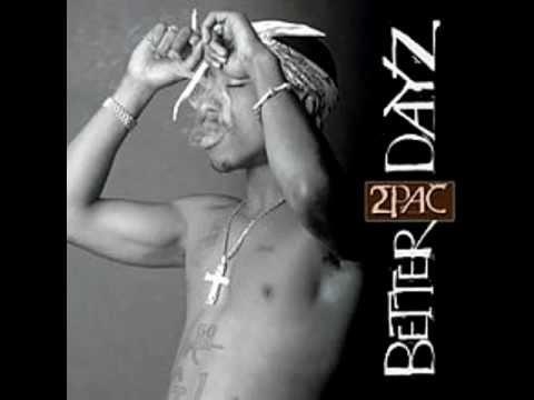 2Pac - Better Dayz [feat. Ron Isley]
