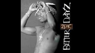 2Pac - Better Dayz [feat. Ron Isley]