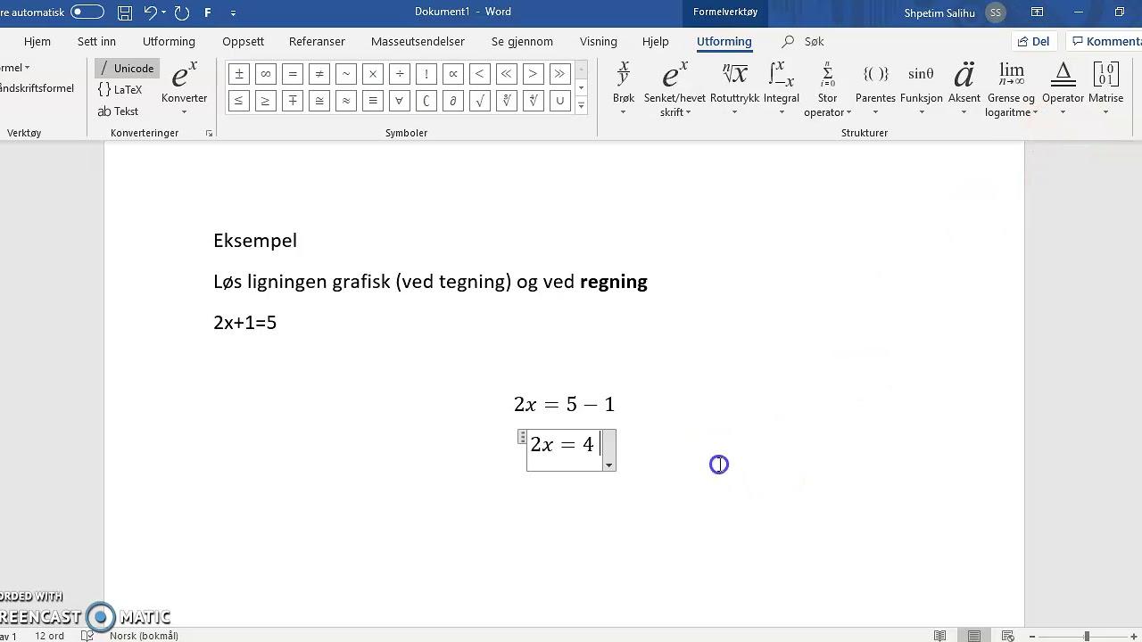 Kap 7: Løs ligningen ved regning (1P)