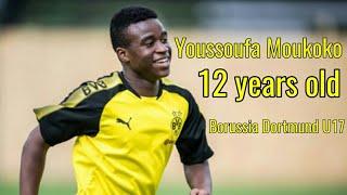 Youssoufa Moukoko • Amazing talent • Borussia Dortmund U17 • HD
