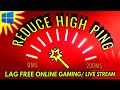 How to reduce High PING rate in Windows  | Play LAG FREE ONLINE GAMES ✓ smooth Live streams