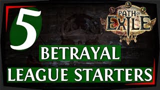 Path of Exile 3.5 Builds - 5 Awesome Betrayal League Starters (2019)