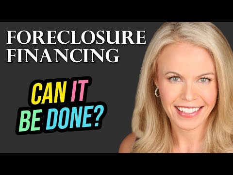 Foreclosures: How To Buy and Finance (2018)