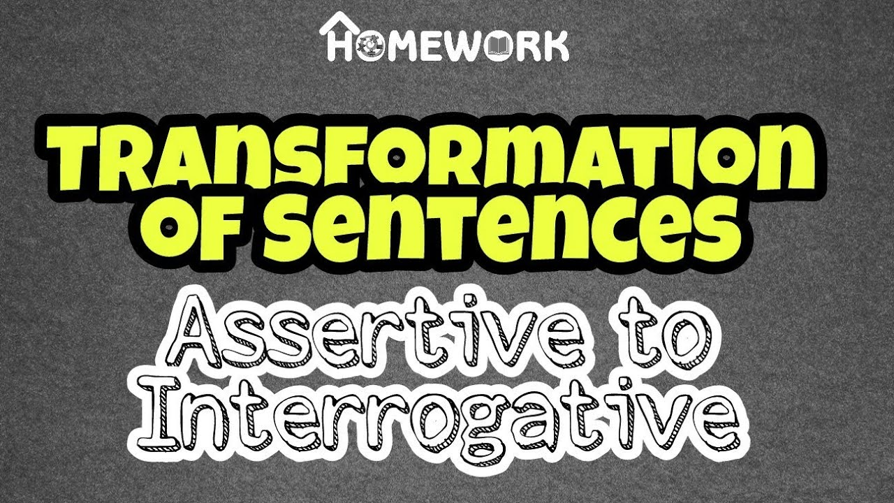 English Grammar Skill: Transformation Of sentences
