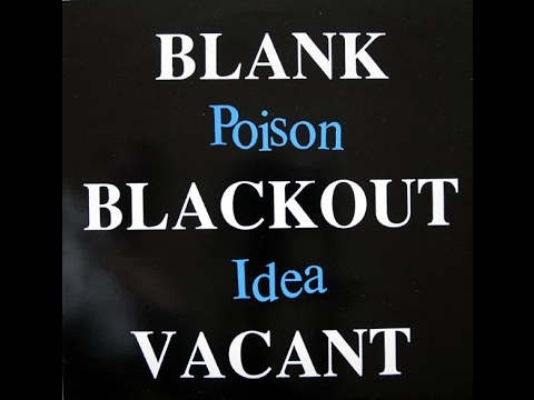 Poison Idea - Blank Blackout Vacant (Full Album) HQ