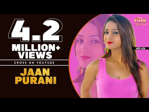 JAAN PURANI | HARYANVI NEW SONG | ANU KADYAN | MISS ADA | HARYANVI SONGS HARYANVI |  MG RECORDS
