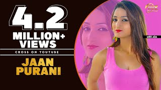 JAAN PURANI | HARYANVI NEW SONG | ANU KADYAN | MISS ADA | HARYANVI SONGS HARYANVI |  MG RECORDS