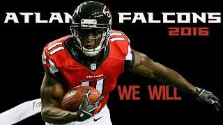 2016 Atlanta Falcons - We Will