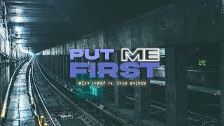 Witt Lowry - Put Me First (feat. Josh Golden) (Official Lyric Video)