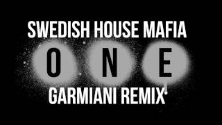 Swedish House Mafia - One (Garmiani Remix)