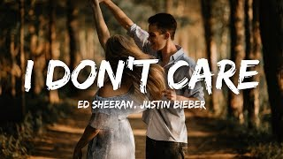 [3.41 MB] Ed Sheeran, Justin Bieber - I Don't Care (Lyrics)