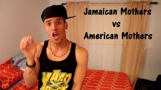 Jamaican Mothers vs American Mothers