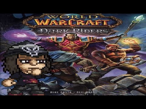 World Of Warcraft: Dark Riders - Magus Reviews(quickie)