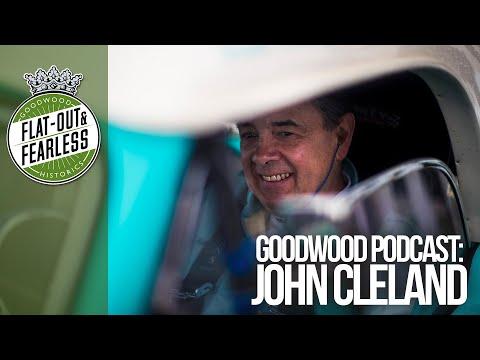 John Cleland  Goodwood Podcast