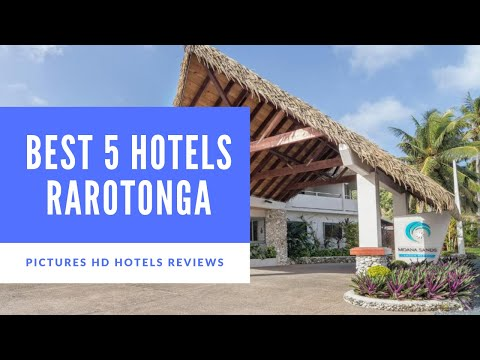 Top 5 Best Hotels in Rarotonga, Cook Islands - sorted by Rating Guests