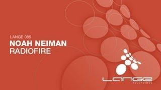 Noah Neiman - Radiofire (Original Mix)