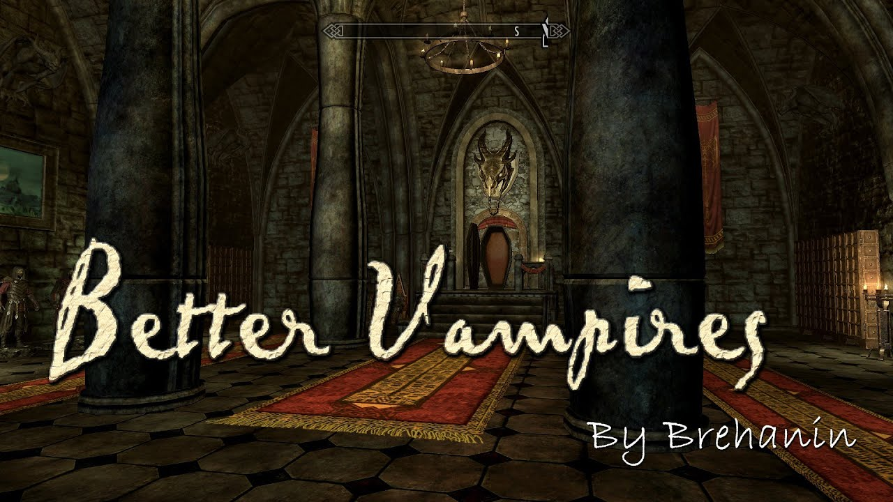 Better Vampires 8 3 at Skyrim Nexus - mods and community
