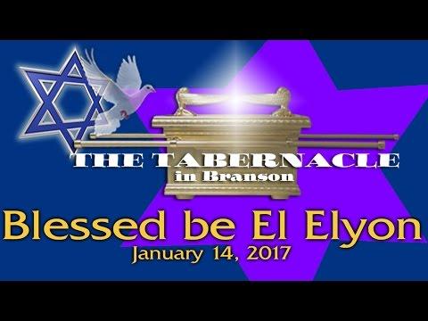 Blessed Be El Elyon