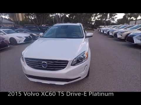 Volvo Of Bonita Springs >> Used 2015 Volvo Xc60 T5 Drive E Platinum Near Fort Myers And Bonita Springs