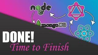#23 Finish! | Build a Complete App with GraphQL, Node.js, MongoDB and React.js