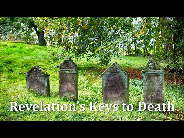 Revelation's Keys to Death