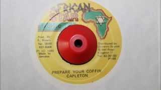 CAPLETON - PREPARE YOUR COFFIN