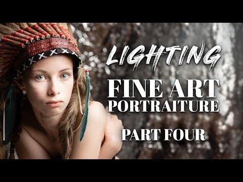FINE ART PORTRAITURE | How to Light PART 4