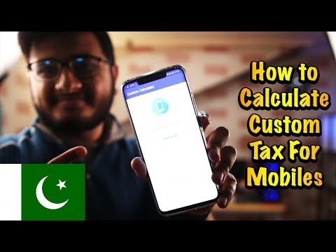 How To Calculate Custom Tax For Mobile Full Guide 2018
