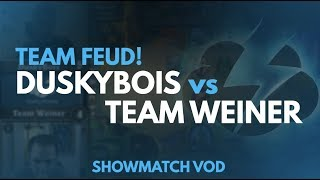 HEARTHSTONE TEAM FEUD SHOWMATCH: DUSKYBOIS VS. WEINER [Full VOD]