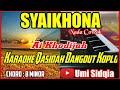 SYAIKHONA KARAOKE VERSI DANGDUT KOPLO | SHOLAWAT KOPLO TERBARU 2020