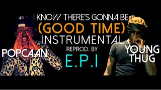 JAMIE XX YOUNG THUG x POPCAAN - GOOD TIME INSTRUMENTAL REPROD. BY E.P.I