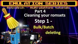 DETAILED Romset cleaning tutorial - STEP 1 video - Bulk/batch deleting (or moving) of unwanted roms