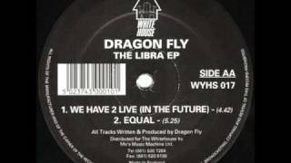 Dragon Fly - Equal - White House Records