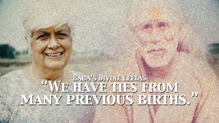 """We Have Ties From Many Previous Births."" 