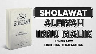 NADHOM ALFIYAH IBNU MALIK | LIRIK DAN TERJEMAH LENGKAP | SHOLAWAT 2021