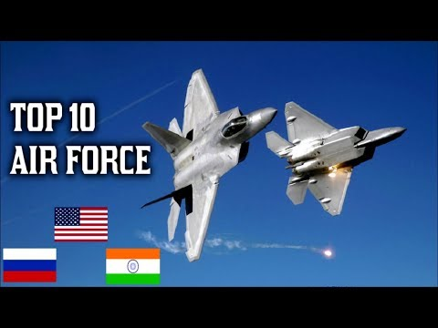 Top 10 Air Force In The World 2018 | Strongest Airforce In the world