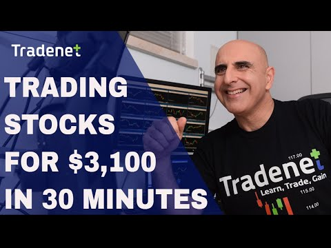 Trading Stocks for $3,100 in 30 Minutes