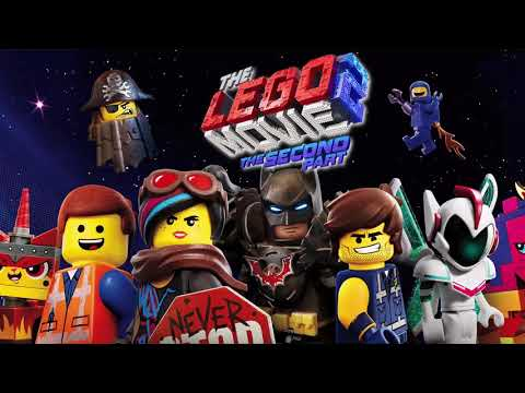 The Lego Movie 2: The Second Part Soundtrack (OST)
