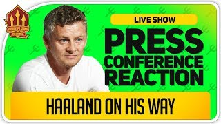 Solskjaer Press Conference Reaction! Haaland On His Way? Watford vs Manchester United