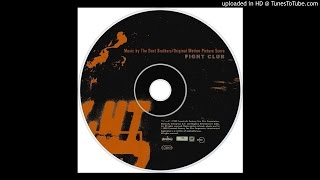 The Dust Brothers - What Is Fight Club