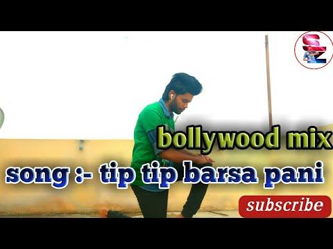 Tiptip brasa pani mix fast hiphop bollywood dance