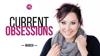 Current Obsessions March | Makeup Geek