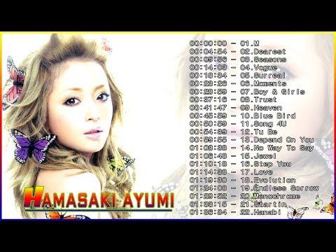 ベスト浜崎あゆみコレクションソン� | 浜崎あゆみ | Best Of Hamasaki Ayumi Collection Songs 2018