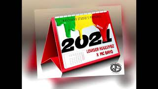 Lewiser KuulVybz X Mc Bayo  - 2021  (Official Audio0