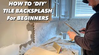HOW TO Install TÏLE BACKSPLASH in Kitchen   Tips and Tricks to MAKE IT EASIER!