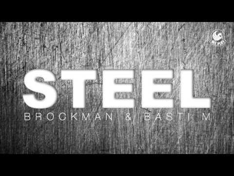 Brockman & Basti M - Steel (Radio Mix)